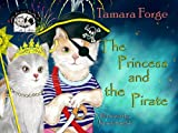 The Princess and the Pirate (Tojo and Nelly's Cat Tales Book 4)