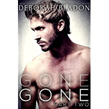 GONE - Part Two (The GONE Series Book 2) (English Edition)