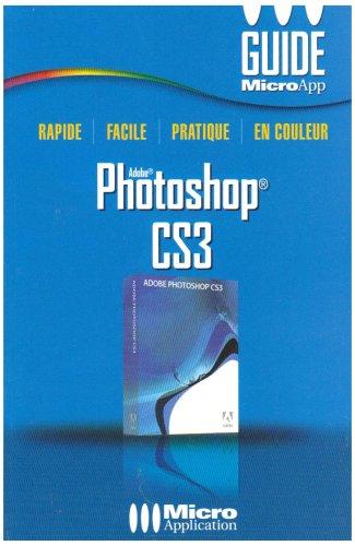 Adobe Photoshop CS3 par Nicolas Boudier-Ducloy