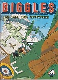 Biggles, Tome 3 : Le bal des Spitfire par William Earl Johns