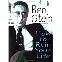 How to Ruin Your Life by Ben Stein (2002-09-29)