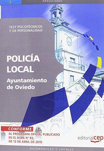 Policía Local del Ayuntamiento de Oviedo. Test Psicotécnicos y de Personalidad (Colección 1498) por Sin datos