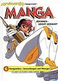 Manga zeichnen, leicht gemacht, Bd.6 : Komposition, Anwendungen und Übungen