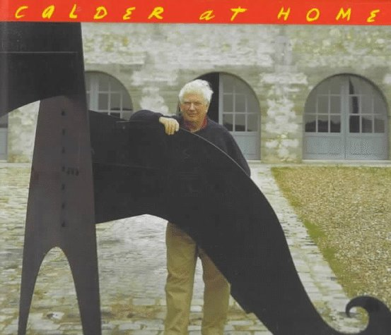 Calder at Home: The Joyous Environment of Alexander Calder