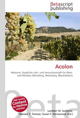 Acolon: Rebsorte, Staatliche Lehr- und Versuchsanstalt für Wein- und Obstbau Weinsberg, Weinsberg, Blaufränkisch