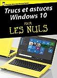 Trucs et astuces Windows 10 Pour les Nuls
