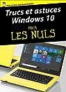 Trucs et astuces Windows 10 Pour les Nuls par Leonhard