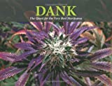 Dank: the Quest for the Very Best Marijuana: A Breeder's Tale by Subcool (October 01,2008)