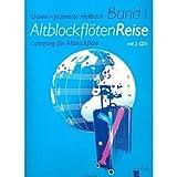 Acanthus Music Altblockflöten Reise Band 1 - für Altblockflöte mit 3 CD's