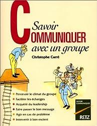 Savoir communiquer avec un groupe