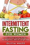 Best Diet Books For Women - Intermittent Fasting for Women: Intermittent Fasting Books Review