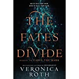 The Fates Divide: Book 2 (Carve the Mark)