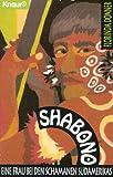 Shabono. Eine Frau bei den Schamanen Südamerikas - Florinda Donner-Grau