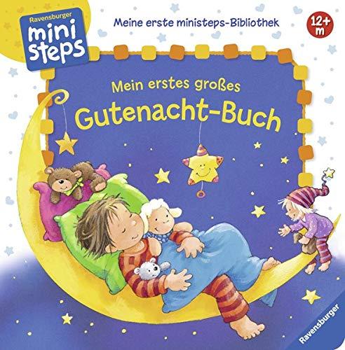 Mein erstes großes Gutenacht-Buch: Ab 12 Monaten (Meine erste ministeps-Bibliothek)
