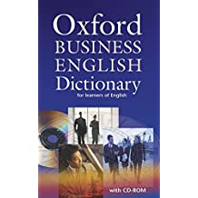 Oxford Business English Dictionary for Learners of English. Mit CD-ROM