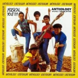 Songtexte von Musical Youth - Anthology