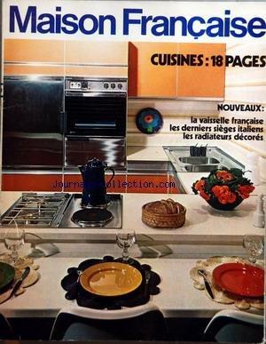 MAISON FRANCAISE [No 240] du 01/09/1970 - CUISINES - LA VAISSELLE FRANCAISE - LES DERNIERS SIEGES ITALIENS - LES RADIATEURS DECORES