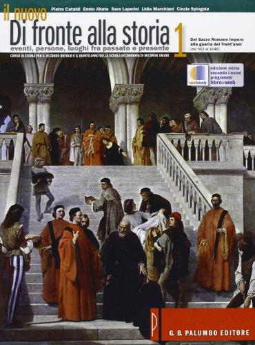 Il nuovo. Di fronte alla storia-Introduzione alla cittadinanza e alla Costituzione. Per le Scuole superiori: 1