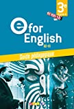 E for English 3e (éd. 2017) – Guide pédagogique – version papier