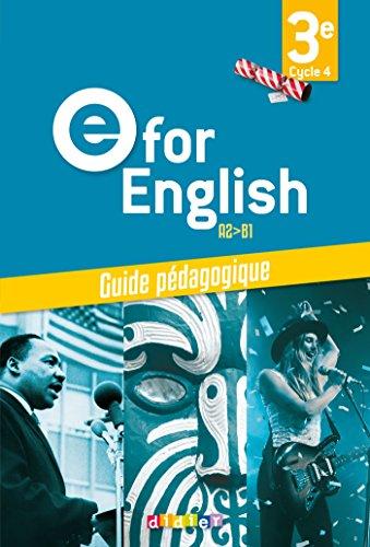 E for English 3e (d. 2017) - Guide pdagogique - version papier