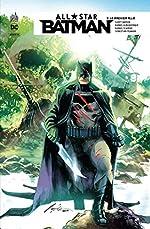 All Star Batman, Tome 3 - Le premier allié de Scott Snyder