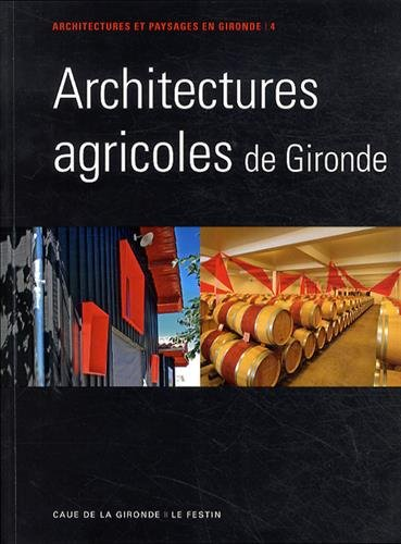 Architectures agricoles de Gironde