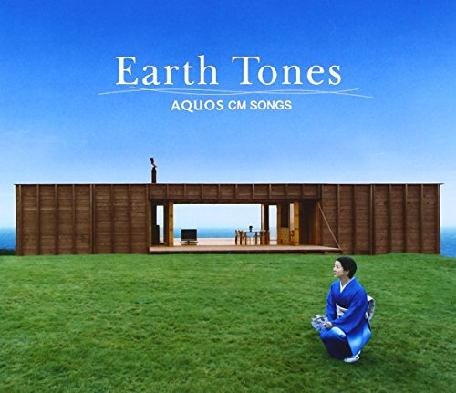 Earth Tones:Aquos Cm Songs