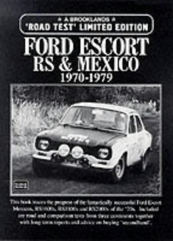 Ford Escort RS and Mexico, 1970-79 (Limited Edition)