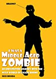 I Was a Middle-Aged Zombie: An unexpected journey into the wild world of escape rooms