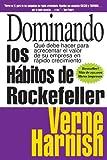 Dominando los Habitos de Rockefeller (Mastering the Rockefeller Habits): Que debe hacer para acrecentar el valor de su empresa en rapido crecimiento