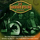 IRISH SONGS PUB SONGS - 24 Irish Pub Songs