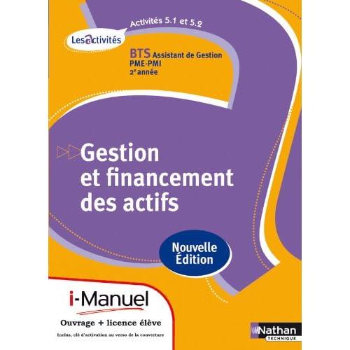 Activités 5.1 et 5.2 - Gestion et financement des actifs - BTS AG pme-pmi
