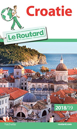Guide du Routard Croatie 2018/19 par Collectif
