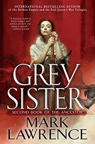 Grey Sister (Book of the Ancestor)