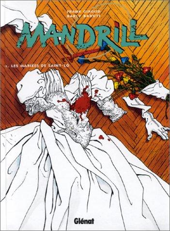 Mandrill, Tome 2 : Les mariées de Saint-Lô par Baruti - Giroud