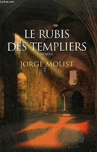 LE RUBIS DES TEMPLIERS / roman