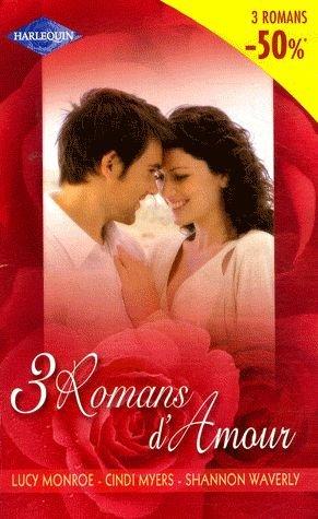 3 Romans d'amour : Au nom des Kiriakis ; Une audacieuse méprise ; Une bien jolie surprise