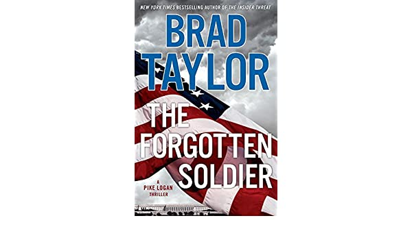 Fighting War On Terror By Flying Blind >> Amazon Fr The Forgotten Soldier Brad Taylor Livres