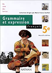 Grammaire et Expression : Français 5e