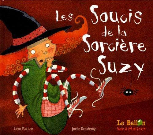 Les soucis de la sorcière Suzy par Layn Marlow