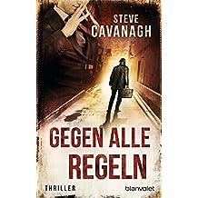 Gegen alle Regeln: Thriller (Eddie Flynn 2) (German Edition)