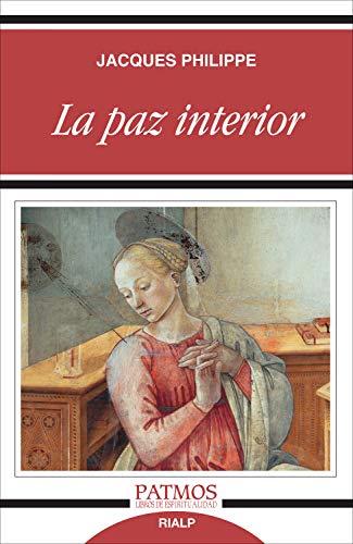 La paz interior (Patmos) por Jacques Philippe