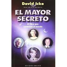 El mayor secreto: el libro que cambiará el mundo (ESTUDIOS Y DOCUMENTOS)