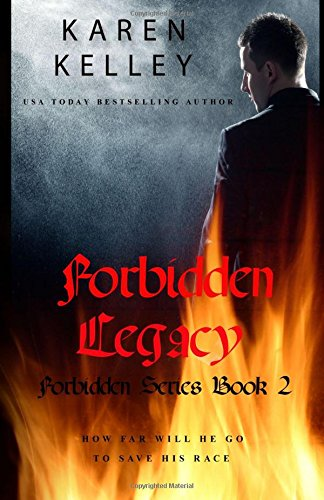 Forbidden Legacy: A Vampire/Witch Romance: Volume 2 (Forbidden Series)