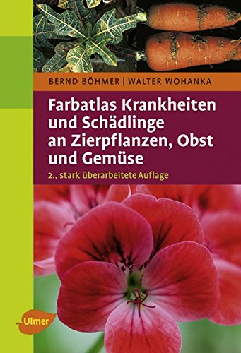 farbatlas-krankheiten-und-schadlinge-an-zierpflanzen-obst-und-gemuse-