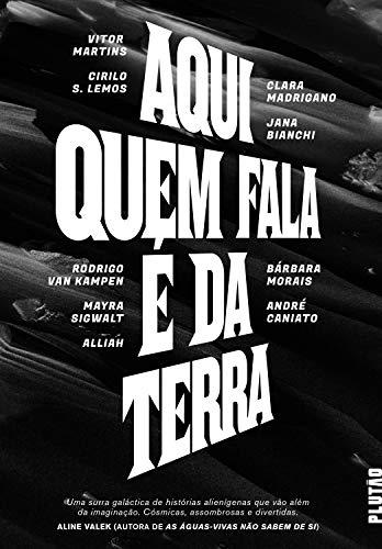 (Aqui quem fala é da Terra (Portuguese Edition))
