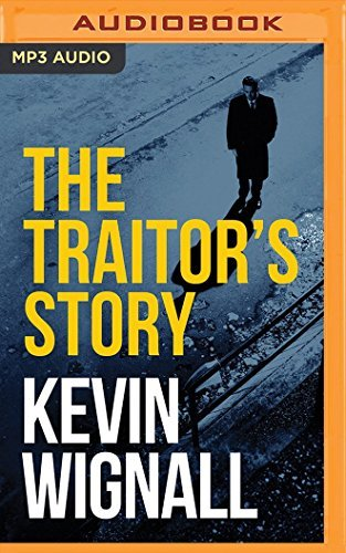 The Traitor's Story by Kevin Wignall (2016-06-21)