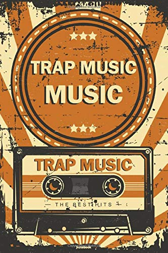 Trap Music Notebook: Retro Vintage Trap Music Cassette Journal 6 x 9 inch 120 lined pages gift