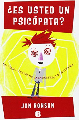 ¿Es usted un psicópata? (No ficción) por Jon Ronson