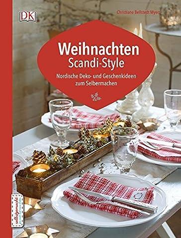 Weihnachten Scandi-Style: Nordische Deko- und Geschenkideen zum Selbermachen